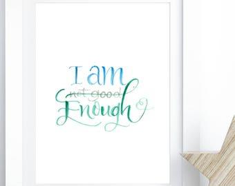 I Am Enough - You Are Enough - Art Print
