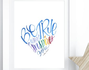 Be True to Yourself Wall Art - Live Your Truth