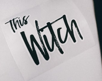 THIS WITCH Sticker