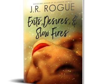Exits, Desires, & Slow Fires OG cover