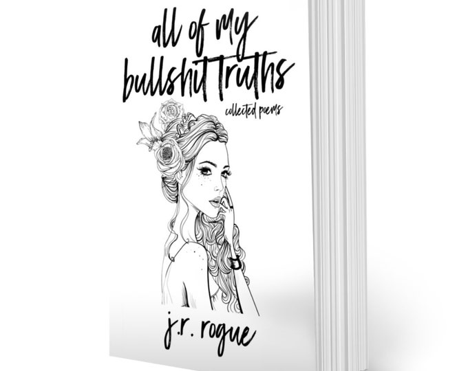 Featured listing image: All Of My Bullshit Truths: Collected Poems / 4th Edition