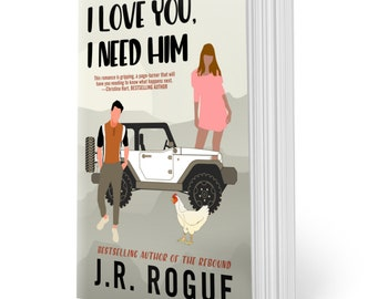 I Love You, I Need Him: Illustrated Cover