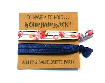 Bachelorette Party Hair Tie Favors, Bachelorette Favor, Bridesmaid Favor - To Have and To Hold - Hair Tie Favor, You Choose Colors