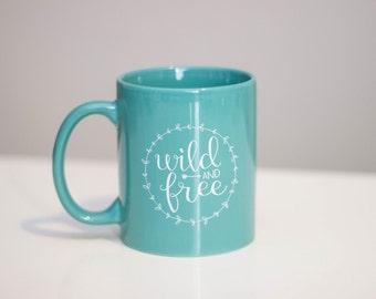 Wild and Free 11 oz Mug