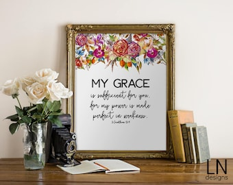 Instant 'My grace is sufficient for you...'  2 Corinthians 12:9 Scripture Art Printable File Home Decor Digital Art