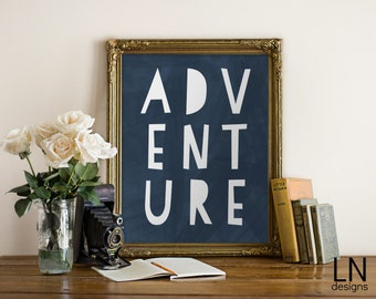 Instant 'Adventure' Word Art Print Printable File 8x10 Home Decor Nursery Print Camp Theme
