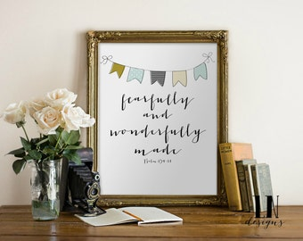 Instant 'fearfully and wonderfully made' Art Print 8x10 Printable File Inspirational Art Nursery Art Psalm 139:14