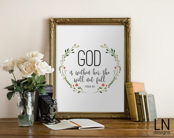 Instant 'God is within her, she will not fall' Psalm 46:5 Bible Verse 8x10 Wall Art Print Scripture Art Nursery Print Home Decor
