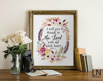 Instant 'I will give thanks to The Lord with my whole heart' Psalm 9:1 Art Printable File Scripture Art Nursery Art Print Religious