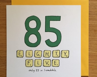 85th Birthday Card 85 Scrabble