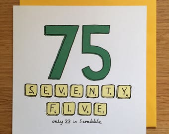 75th Birthday Card 75 Scrabble