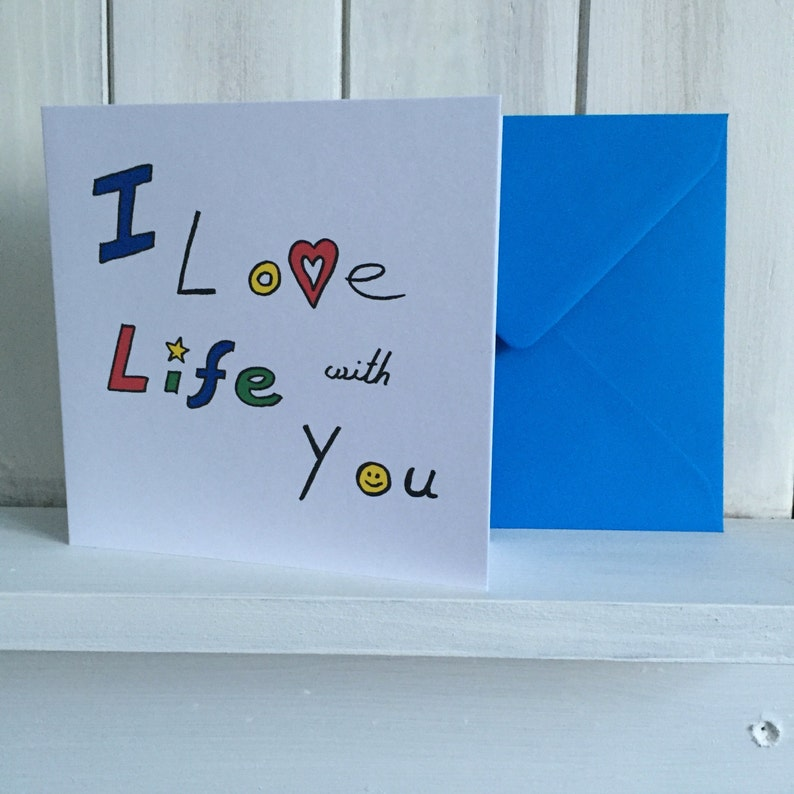 Valentines Day Card alternative Love card   I love life with you