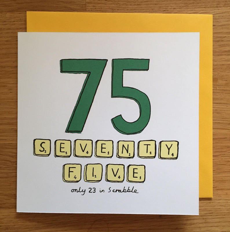 75th Birthday Card 75 Scrabble