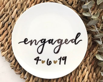 Engaged Ring Dish with Date, Personalized Engagement Ring Holder, Bride to Be Custom Gift, New Bride Gift, Newly Engaged Gift