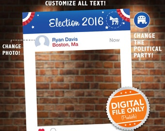 Election Social Media Photo Booth. Digital file only.