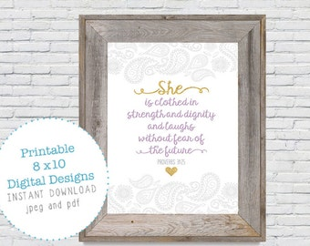 She is Clothed in Strength and Dignity Proverbs 31:25  Print DIY Digital