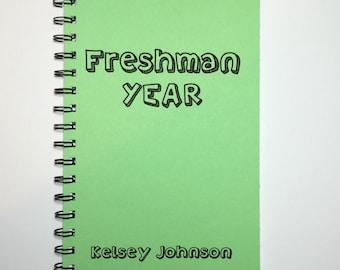 Freshman Year, Freshman Journal, Freshman, Notebook, Diary, Journal, High School, Back to School, Personalized, Sketchbook, Class of 2019