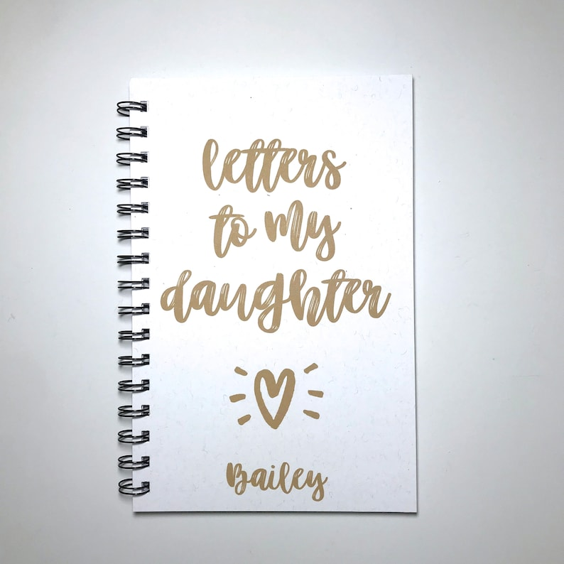 Letters to my Daughter, Journal, Gift To Daughter, Personalized, Gift from  mom, Baby Shower, Gift, Baby Girl, Keepsake, Daughter, Pre-Teen