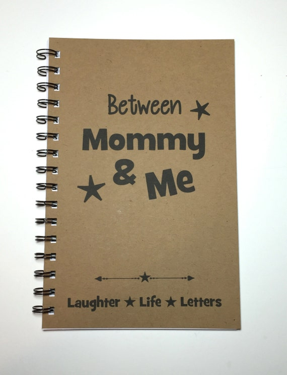 Mommy and Me, Letters, Letters to Son, Letters to Mom, Keepsake, To My Son,  Journal, Notebook, Kraft Notebook, Tradition, Gift from Mother