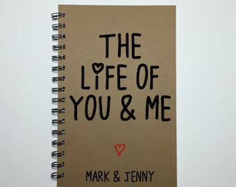Journal, Bullet Journal, Cute Journal, Writing Journal, Couples Journal, Notebook, Sketchbook, Diary, Personalized, Gift, Life of You & Me