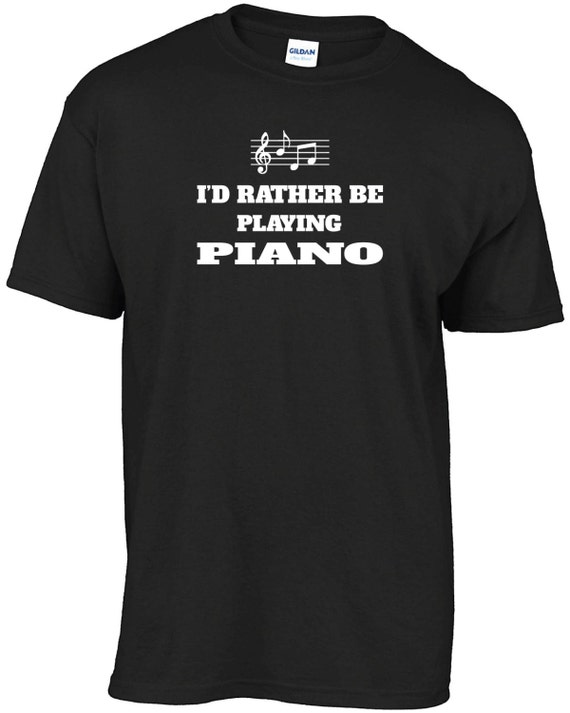 I/'d Rather Be Playing Piano T-Shirt