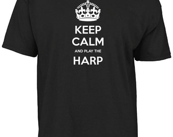 Keep calm and play the harp t-shirt