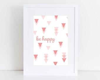 Be happy - pink digital wall art, nursery , kid , nursery poster