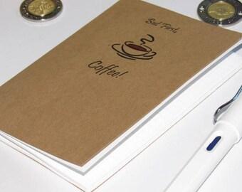"""Travelers Notebook Insert--""""But First, Coffee"""" Kraft Paper Notebook Journal Bullet Journal A5 Cahier B6 A6 Personal Field Notes Passport A7"""