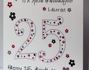 Lovely Personalised Handmade 25th Birthday Card Dots And Flowers Sister Granddaughter Daughter Goddaughter Auntie Niece Friend Etc