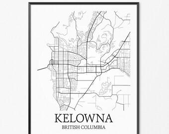 Kelowna Map Art Print, Kelowna Poster Map of Kelowna Decor, Kelowna City Map Art, Kelowna Gift, Kelowna British Columbia Art Poster
