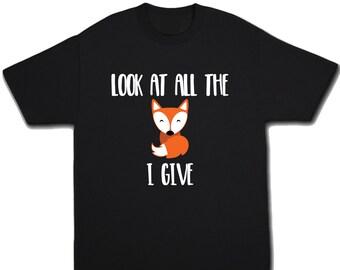 Cute Kids Fox Shirt for Girls or Boys - Look At All The Fox I Give - Woodland Fox Outfit - Fox Top - Fox T-Shirt - Fox Tee - Fox Lover Gift
