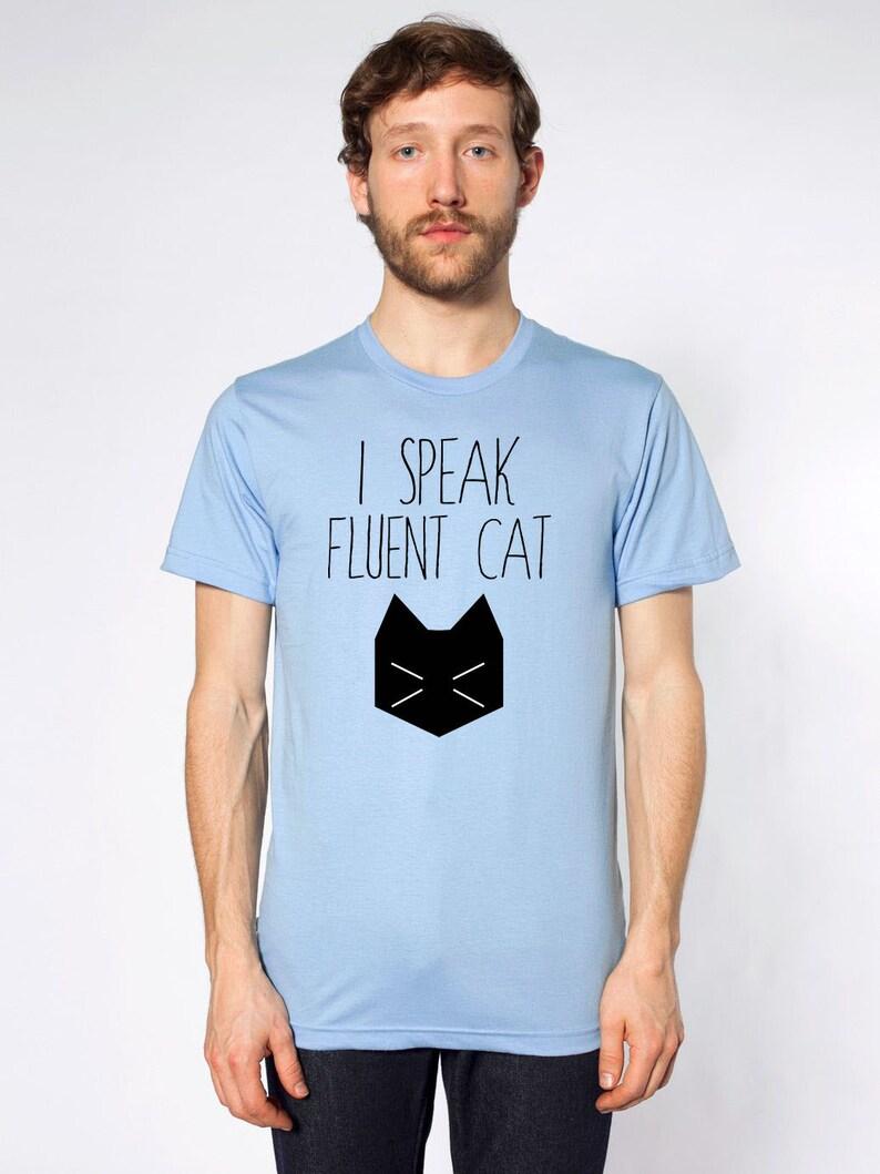 2ebbf042829 Men s Cat Shirt I Speak Fluent Cat Cat Tee Cat