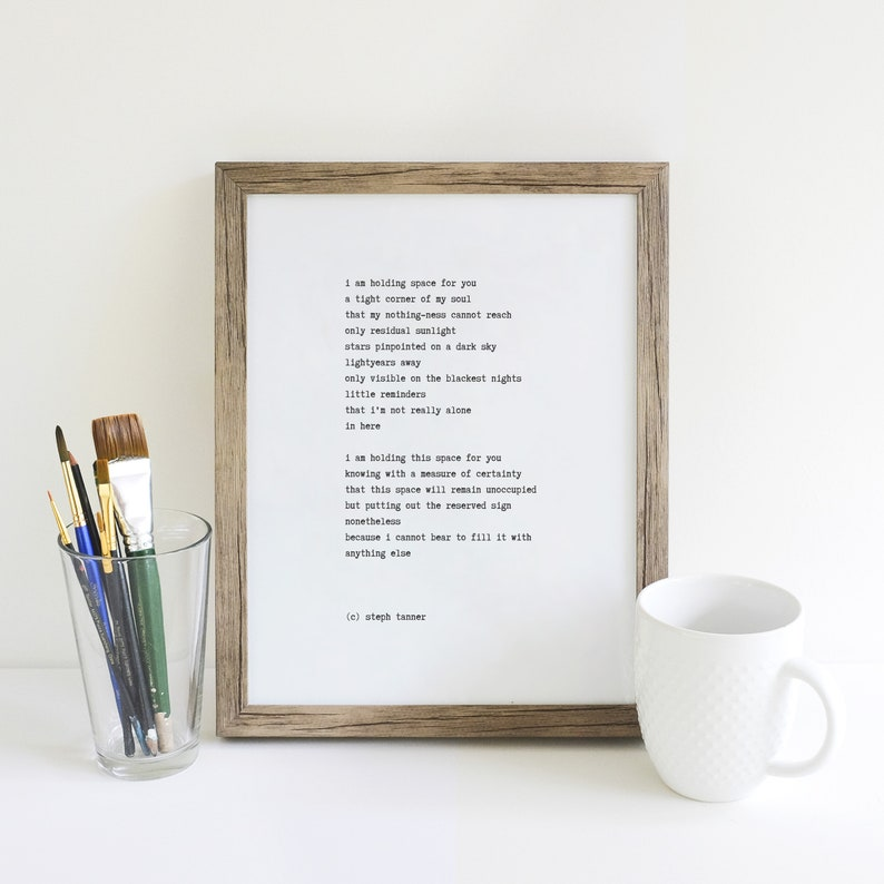poetry print i am holding space for you image 0