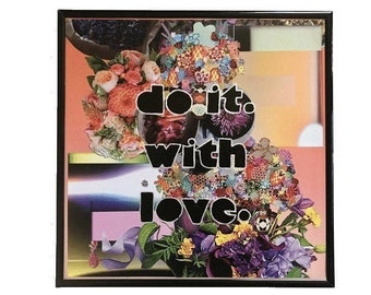 Do It With Love Original Vinyl Record Cover Collage Vintage Music Upcycled Mixed Media Art Painted Typography Floral Wall Art