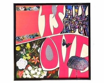 All Love Vinyl Cover Floral Graffiti Collage Original Mixed Media Artwork Painted Words Framed Record Cover Upcycle Valentine's Day Gift