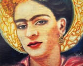 Saint Frida -Frida Kahlo Diego Rivera Woman Power Girl Power Mexican Limited Edition Frida signed numbered 8x10 Art Print by Fryda Fernandez