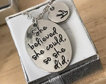 She Believed She Could So She Did -Pendant Necklace