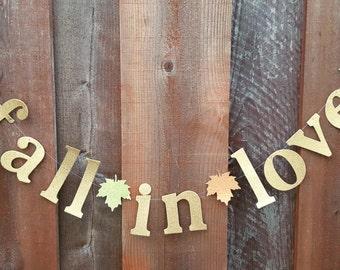 Sale/ fall in love banner,Falling in love banner,wedding photo backdrop,Fall Bridal shower decor,Autumn wedding fall in love garland,