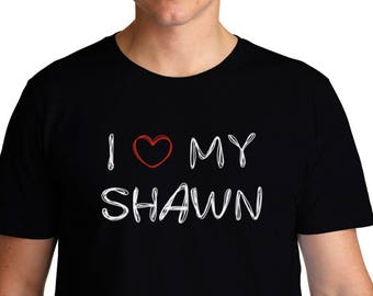 I Love My Shawn T-Shirt