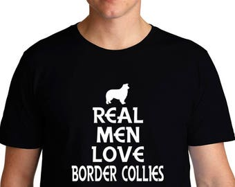 Real Men Love Border Collies T-Shirt