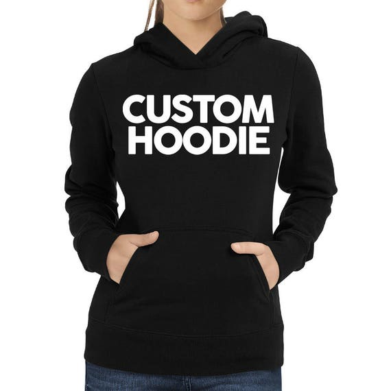 Add a text on your custom-made Women Hoodie Create your  939c52cc0a