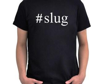 Hashtag Slug  T-Shirt