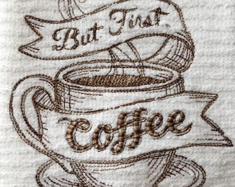 But First Coffee Kitchen Dish Towel