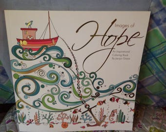 Hope Images of Hope An Inspirational Coloring Book by Jacqui Grace 2016 Beautiful Pictures to Color