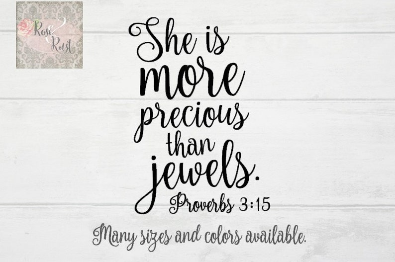 Proverbs 3:15, She is More Precious Than Jewels, Bible Verse Decal, Bible  Decor, Verse Decor, Spiritual Decal, Religious Decal