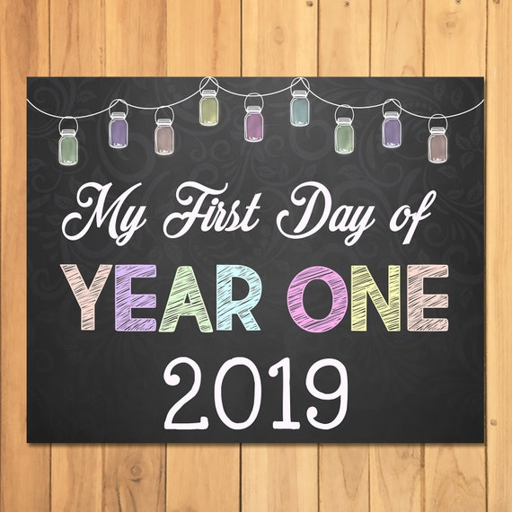 First Day of Year One Sign Chalkboard Mason Jars - My First Day of School Sign - 2019 - First Day of School Photo Prop Sign - 100715