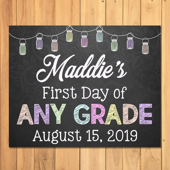 First Day of School Sign Chalkboard Mason Jars - Custom My First Day of School Sign - 2019 - First Day of School Photo Prop Sign - 100715