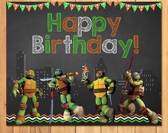 Teenage Mutant Ninja Turtles Birthday Sign Chalkboard *TMNT Birthday * TMNT Printables * Teenage Mutant Ninja Turtles Party Favors