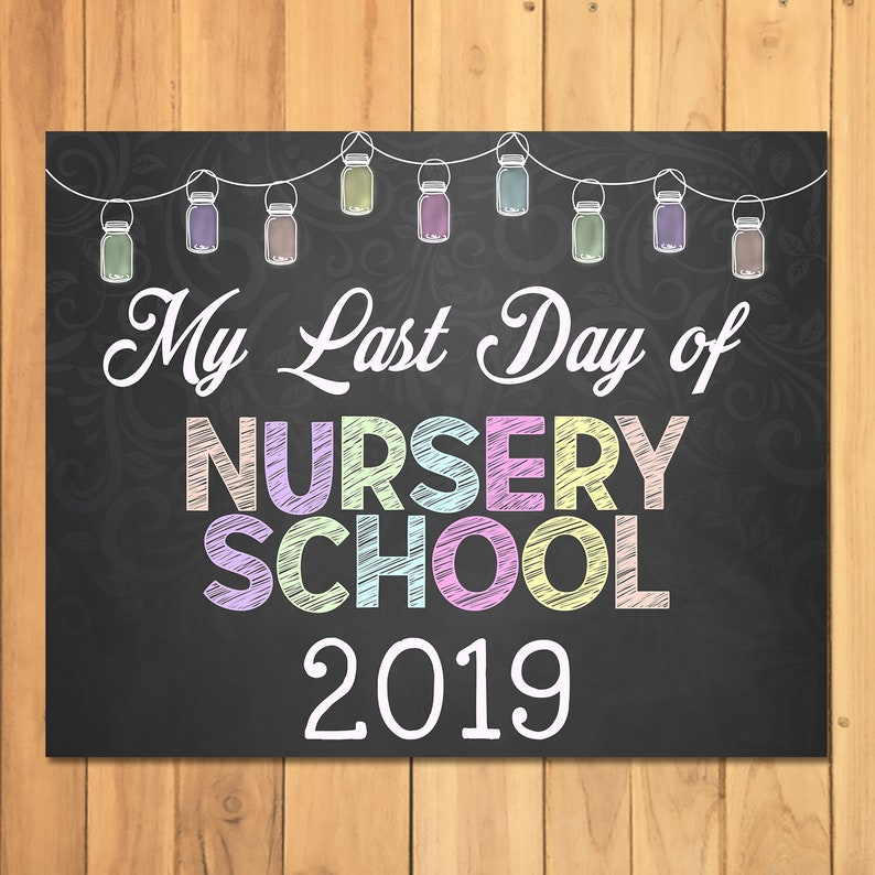 Last Day of Nursery School Sign Chalkboard Mason Jars - Chalkboard Last Day of School Sign - Graduation Sign - Class of 2019 Sign - 100825
