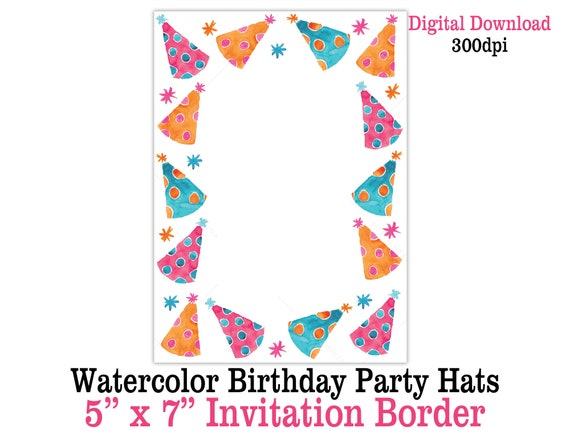 Printable Pink Orange Watercolor Birthday Party Hats 5 X 7 Invitation Border Girl S Birthday Party Invite Background Digital Download